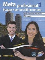 Meta profesional (tweetalig) 1 tekstboek + Intertaal Augment