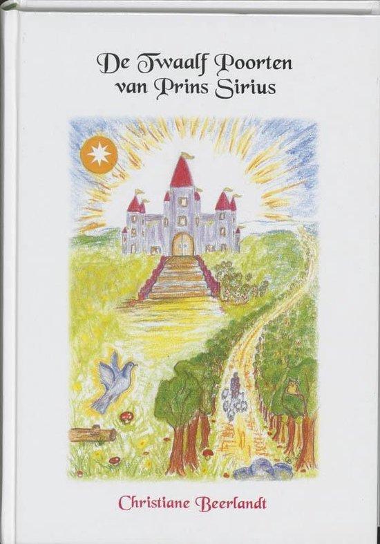 Boek cover De Twaalf Poorten van Prins Sirius van Christiane Beerlandt (Paperback)