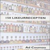 150 Likeurrecepten