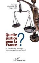 Quelle justice pour la France ?