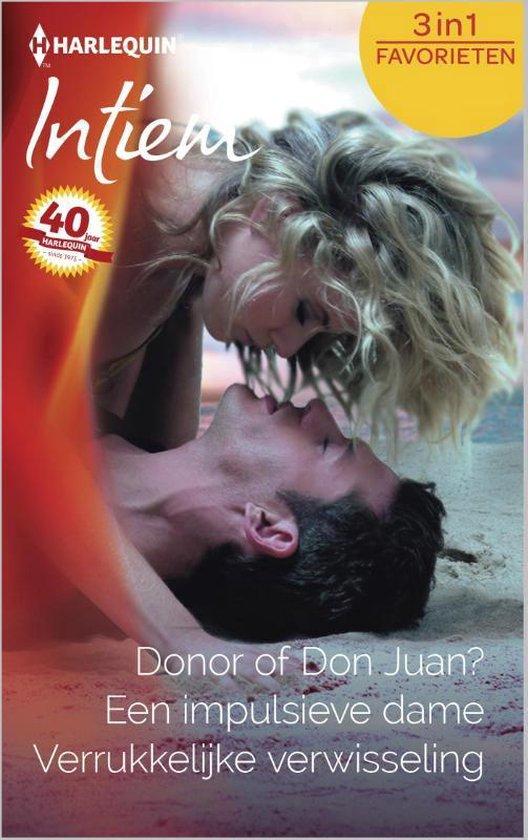 Donor of Don Juan? / Een impulsieve dame / Verrukkelijke verwisseling - Intiem Favorieten 454, 3-in-1 - Holly Jacobs pdf epub