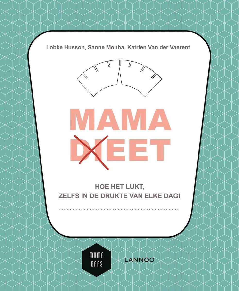 Mama (di)eet - Lobke Husson