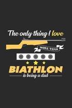 I love biathlon and being a dad: 6x9 Biathlon - dotgrid - dot grid paper - notebook - notes