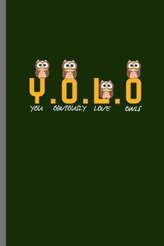 Yolo: For Animal Lovers nocturnal Cute Owl Designs Animal Composition Book Smiley Sayings Funny Vet Tech Veterinarian Animal