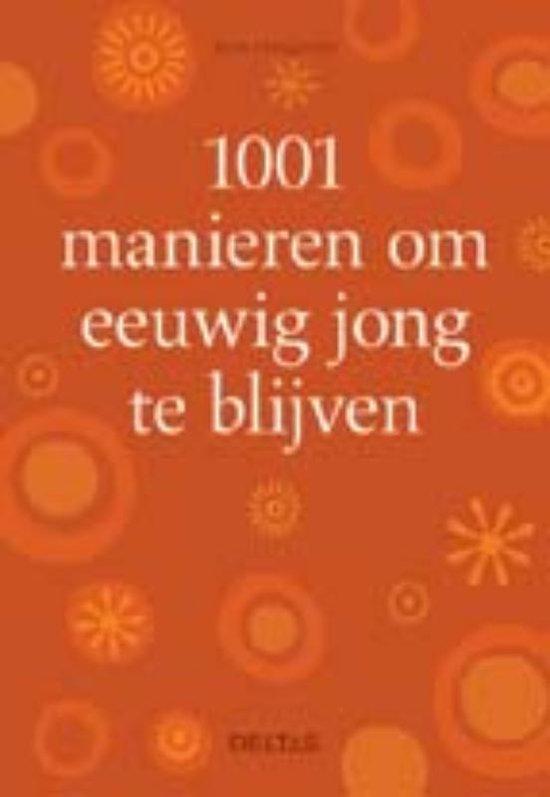 Cover van het boek '1001 manieren om jong te blijven' van A. Hodgman