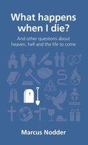 Omslag What happens when I die?
