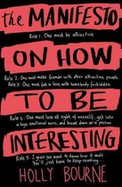 Boek cover The Manifesto on How to be Interesting van Holly Bourne (Paperback)