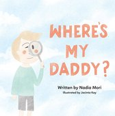 Omslag Where's My Daddy?