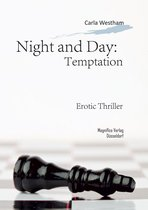 Night and Day: temptation
