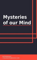 Mysteries of our Mind
