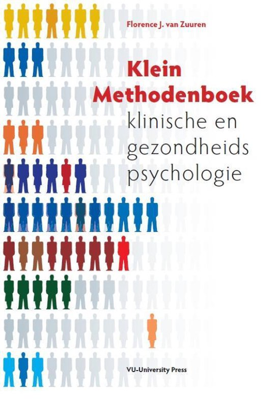 Klein methodenboek klinische en gezondheidspsychologie - F.J. van Zuuren |
