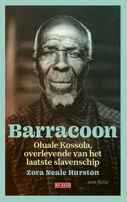 Barracoon - Zora Neale Hurston |