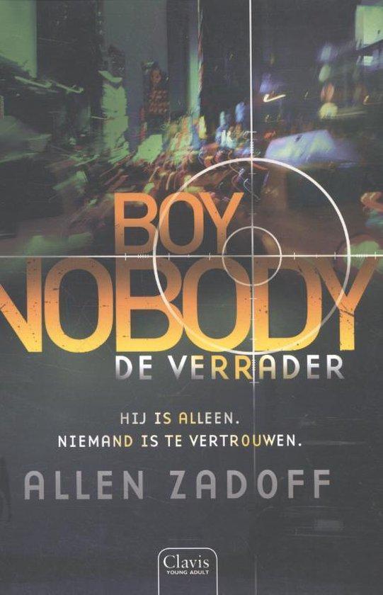 Boy nobody - De verrader - Allen Zadoff |