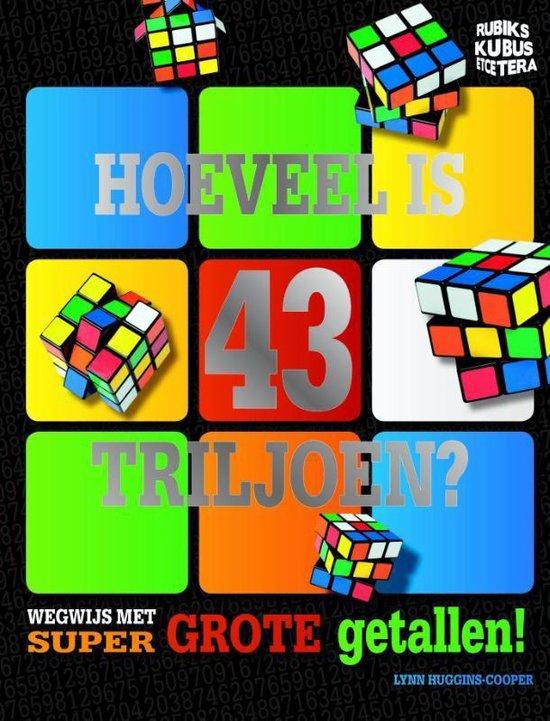 Rubik's Kubus - Hoeveel is 43 triljoen? - Lynn Huggins-Cooper |