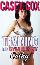Training The Gym Bunny - Cathy