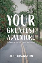 Your Greatest Adventure