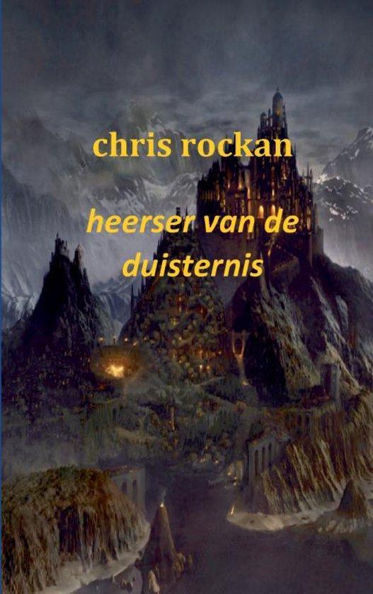 Heerser van de duisternis Deel 3 de kronieken van salin schiran - Chris Rockan   Fthsonline.com