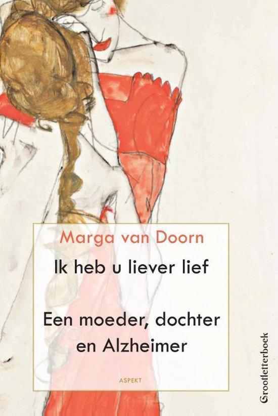 Ik heb u liever lief - Marga van Doorn | Fthsonline.com