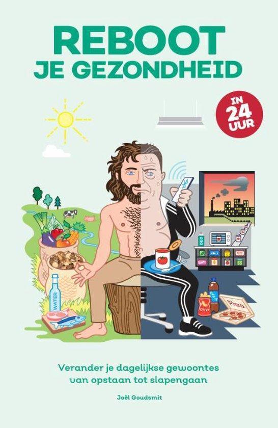 Boek cover Reboot je gezondheid in 24 uur van Joel Goudsmit (Paperback)