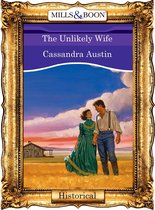 Omslag The Unlikely Wife (Mills & Boon Vintage 90s Historical)