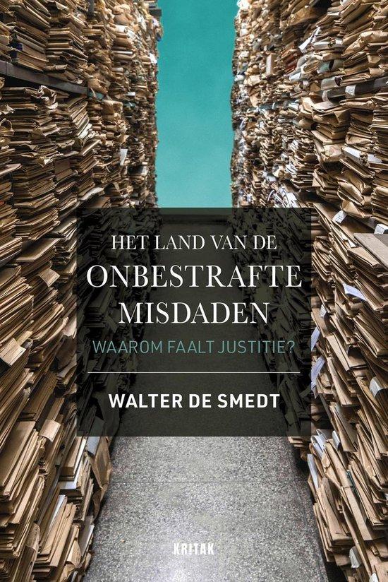 Het land van de onbestrafte misdaden - Walter de Smedt   Fthsonline.com