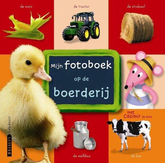 Mijn fotoboek Op de boerderij - L. Quellet |