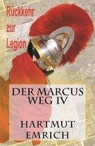 Der Marcus Weg IV