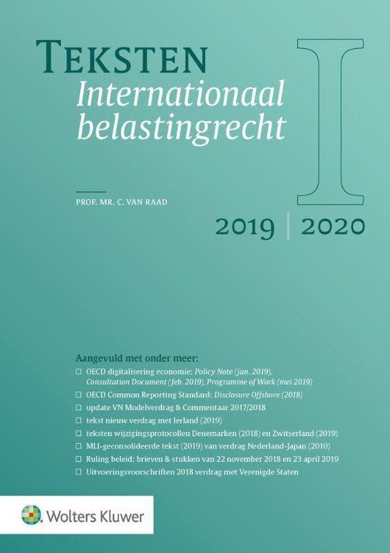 Teksten Internationaal belastingrecht 2019/2020 - C. van Raad |