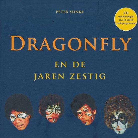 Dragonfly En De Jaren Zestig