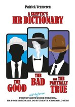 A Skeptic's HR Dictionary