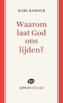 Sjibbolet Filosofie - Waarom laat God ons lijden?