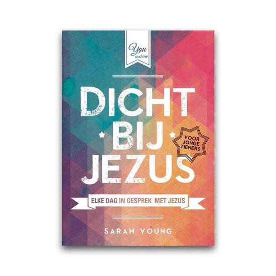 Dicht bij Jezus voor jonge tieners