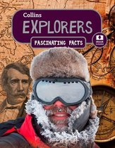 Explorers (Collins Fascinating Facts)
