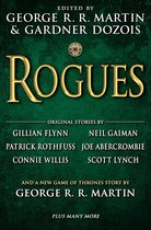 Rogues (Incl. New Game of Thrones Story by George R.R. Martin)