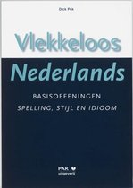 Vlekkeloos Nederlands Basisoefeningen spelling, stijl en idioom taalniveau 2F en 3F