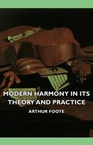 Modern Harmony In Its Theory And Practice
