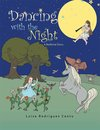 Dancing with the Night