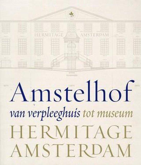 Boek cover Amstelhof, van verpleeghuis tot museum van Nelleke Noordervliet (Paperback)