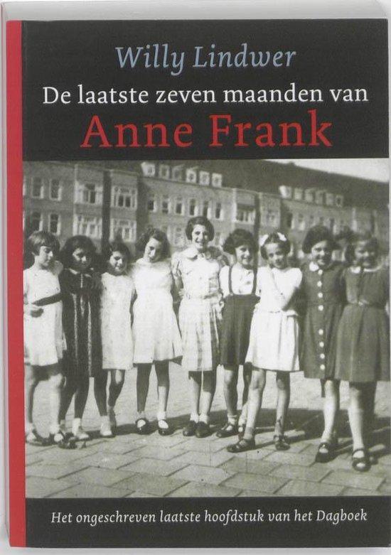 De Laatste zeven maanden van Anne Frank - Willy Lindwer | Fthsonline.com