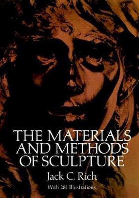 The Materials and Methods of Sculpture