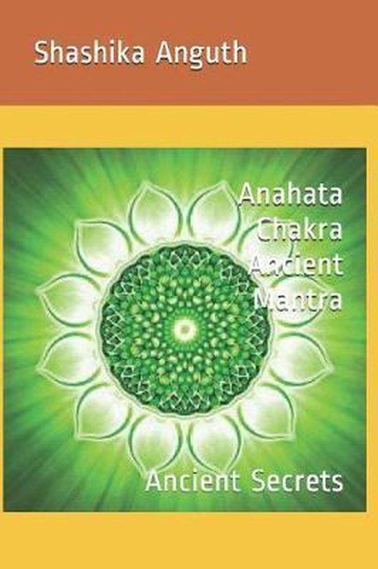 Anahata Chakra Ancient Mantra