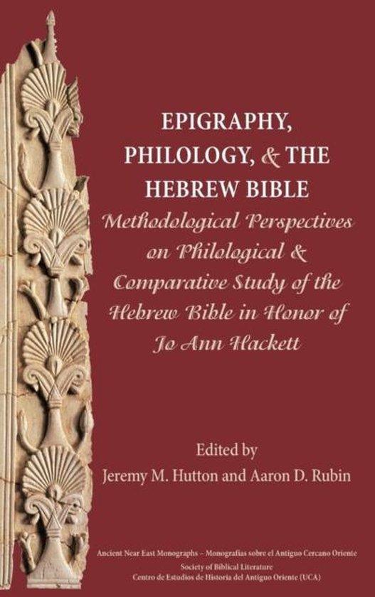 Boek cover Epigraphy, Philology, and the Hebrew Bible van  (Hardcover)