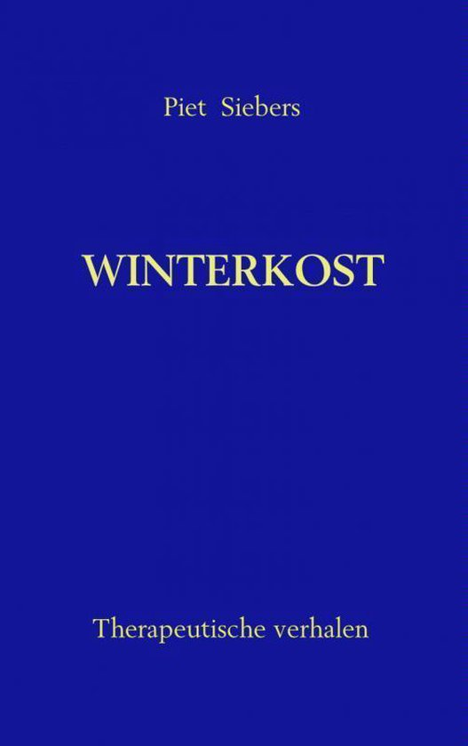 Winterkost - Piet Siebers |