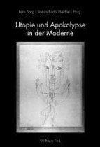 Utopie und Apokalypse in der Moderne