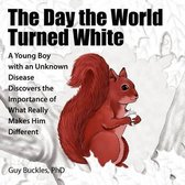 The Day the World Turned White