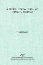A Greek-Hebrew/Aramaic Index to I Esdras