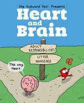 Heart and Brain : An Awkward Yeti Collection