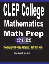 CLEP College Mathematics Math Prep 2019 - 2020