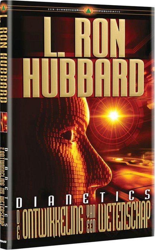 Dianetics de Ontwikkeling van een Wetenschap - L. Ron Hubbard |