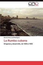 La Rumba Cubana